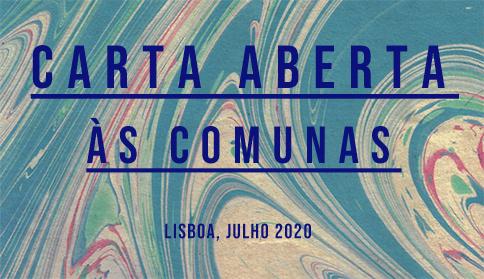 carta aberta ás comunas - Lisboa, julho 2020